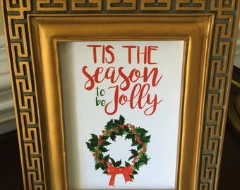 Tis the Season to be Jolly - Christmas - Art Print - Red and Green - 5x7 or 8x10