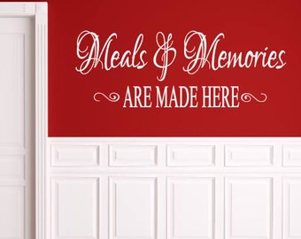 Kitchen, Meals and Memories Are Made Here, Vinyl Wall Decal, Dining Room, Home Decor, Family, Memories, Vinyl Lettering, Custom Decal