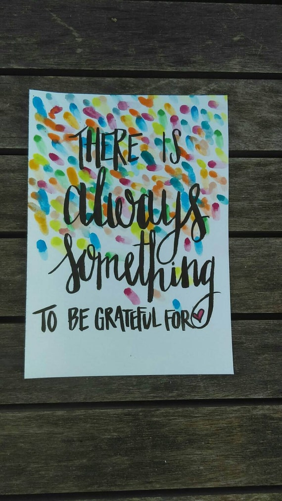 NEW! Gratitude quote - there is always something to be grateful for - confetti - rainbow colors - office decor - home art - mindfulness