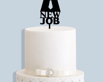 New Job Celebration Cake Topper