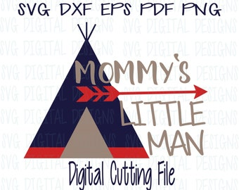 Baby Boy SVG, font with Arrow and Teepee Cut files for Silhouette & Cricut, Svg Dxf Eps Cut files Little Man Svg Vinyl Design