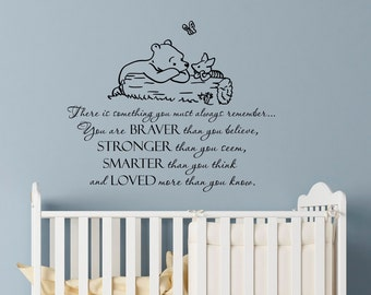 Wall Decal Winnie The Pooh Quote Always Remember You Are Braver Than You Believe Classic Pooh Nursery Decor Baby Kids Room Wall Art Q292