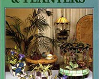 Patterns for Terrariums & Planters - Vintage Stained Glass Pattern Book