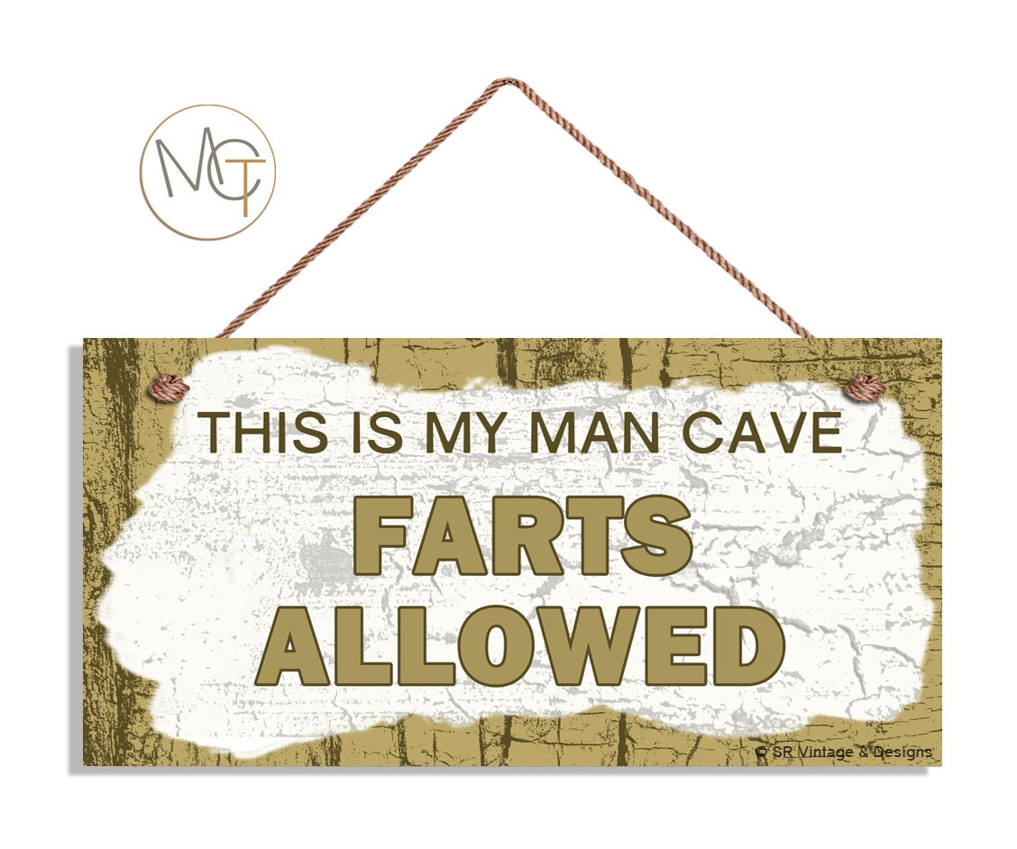 Rustic Man Cave Quotes : Funny fart sign rustic and humorous this is my man cave