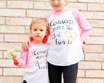 Cousins Make the Best Friends - Family Shirts - Cousins Shirts - Family Reunion- Announcement Shirts - Matching - Best Friends - Besties