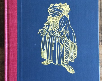 The Wind in the Willows by Kenneth Grahame, illustrated by Arthur Rackham, Published by The Limited Editions Club, 1940 Children's Book