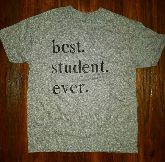 Best.Student.Ever. tee