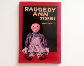 Raggedy Ann Stories Johnny Gruelle Hardcover with Dust Jacket 1993