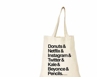CANVAS TOTE BAG - Donuts - Netflix - Instagram - Twitter - Kale - Beyonce - Pencils