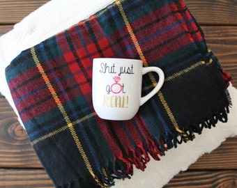 Shit Just got Real Coffee Mug, Option to Personalize, Engagement Gift for Her
