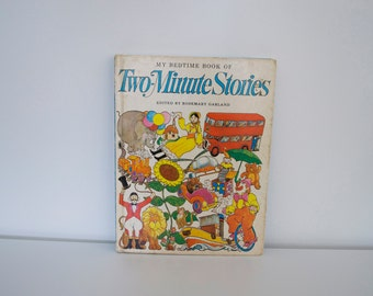 Vintage children's book - My Bedtime Book of Two Minute Stories (1969)