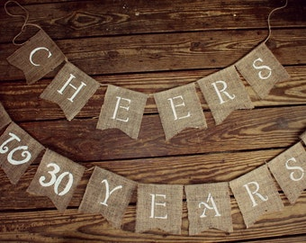 Anniversary Birthday Burlap Banner, Cheers to 50 Years, 50th BIRTHDAY party 40th Birthday, 30th Anniversary, 21sh Birthday, 30th Anniversary