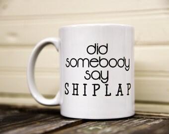 Original SHIPLAP FIXER UPPER Coffee Mug