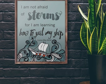 Not Afraid of Storms 8x10 Poster Louisa May Alcott