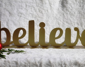Believe, Christmas sayings, Christmas Mantel Decoration, Fireplace Decor, Christmas Sign, Christmas Decorations (17)