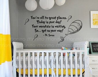 Dr Seuss Quote Your are off to Great Places-Kids Wall Stickers, Nursery Wall Decal, Playroom Wall Decal, Bedroom Decor [MT003]