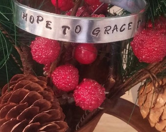 Hope to Grace the Dawn// Hand Stamped Cuff // Inspiration Cuff //