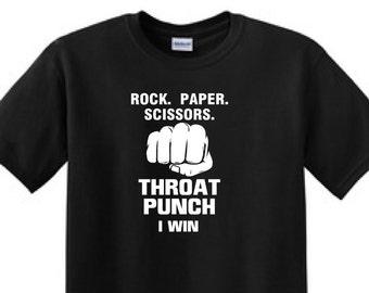 ROCK PAPER SCISSORS Throat Punch I Win - Funny T-Shirt