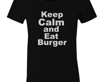 Keep Calm And Eat Burger Shirt