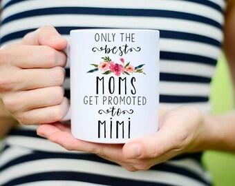 Mimi Mug, New Mimi, New Mimi Mug, Mimi Gift, Coffee Mug, Pregnancy Reveal, Mimi Coffee Mug, New Mimi Gift, Mimi to be, promoted to mimi