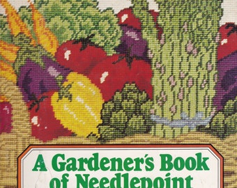 The Gardener's Book of Needlepoint - Exciting Designs and Projects