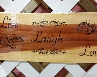 Live, Laugh, Love woodburning sign