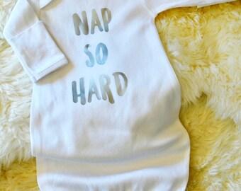 Newborn Gown Layette - Nap So Hard - Infant Bodysuit - Baby Gift - Crush Goods