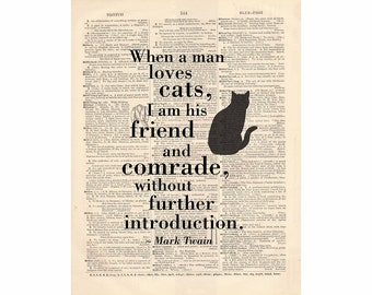CAT QUOTE by Mark Twain -- Recycled Dictionary Art Print 1010