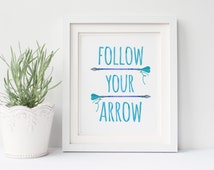 Popular items for follow your arrow on Etsy