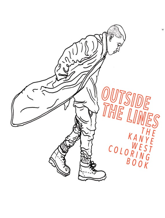 Outside The Lines Coloring Book Review : Outside the Lines: the Kanye West Coloring Book by shophellokelcie