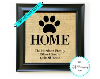 FRAME INCLUDED Perfect Pet Dog Lover Gift Unique Dog Gift for Family Housewarming Gifts Pet Name Sign Family Burlap Print Art Wall Hanging