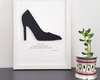High heel, Marylin Monroe Quote, Give a girl the right pair of shoes, Wall Art Decor, Minimalist Wall Art, Felt Wall Art Framed