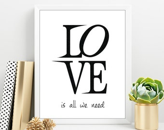 LOVE is all we NEED Black Print, Beatles Love Print, Modern Love Nordic Wall Art, Engagement Wall Art, Minimalist Love print