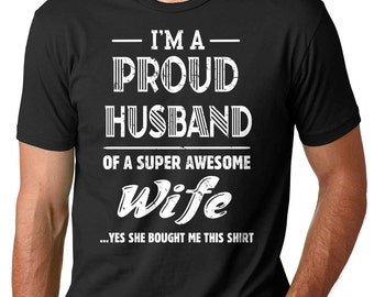 Gift For Husband I'm A Proud Husband Of A Super Awesome Wife Gift For Him Funny Husband T-shirt