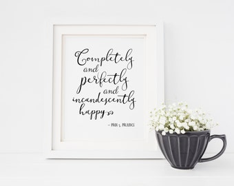 Pride and Prejudice Quote | Jane Austen | Completely and Perfectly | Romantic Literature Quote | INSTANT DOWNLOAD 8x10 Printable Digital Art