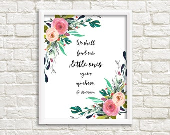 Sympathy Print Miscarriage Pregnancy Infant Child Loss In Memory Of Printable Art We Shall Find Our Little Ones Again Up Above St Zelie