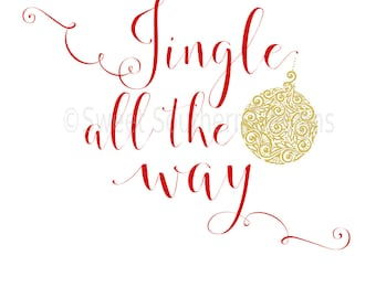 Jingle all the way christmas ornament SVG instant download design for circuit or silhouette