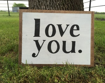 love you. - Hand Painted SIgn