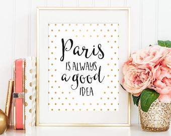 Audrey Hepburn Quote, Paris is Always a Good Idea, Quote Prints, Home Wall Decor, Quote Art, Motivational Print, Inspirational Quote