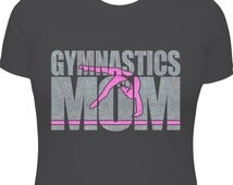 Gymnastics Mom Shirt, Gymnastics Shirt, Gymnastics Gifts, Gymnastics Leotard, Gymnastics Bag, Gymnastics Team, Gift For Mom, TeeRificDesigns