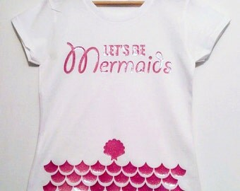 LETS BE MERMAIDS t-shirt, top, Glitter graphics,sea shell, pink