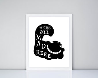 Cheshire Cat we're all mad here Alice in Wonderland Quote Printable, Digital Printable