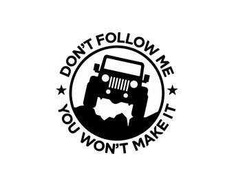 Don't Follow Me Jeep Decal