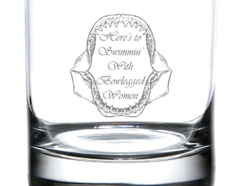 JAWS: Swimmin' with Bowlegged Women - Laser Etched Glassware
