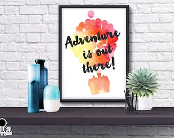 Adventure is out there print, Disney, UP, Poster, Gift