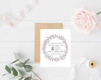 Thank You Printable / Shakespeare Quote Print / Thank You Card / Thankful Print / Thank You Gift Card / Thanksgiving Printable / Fall Print