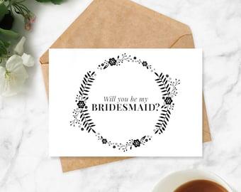 Will You Be My Bridesmaid Printable Card / Instant Download / Wedding Bridesmaid Proposal Notecard Bridal Party Gift DIY Invitation Template