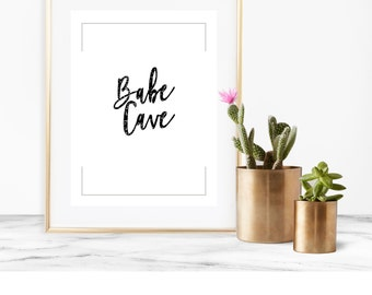 Babe Cave, Babe Cave Sign, Woman Wall Art, Girls Room Decor, Office Quote Print, Nursery Wall Decor, Home Decor, Digital Print