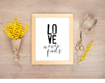 Love Never Fails Digital Print, Love Printable, Love Instant Download