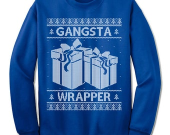 Gangsta Wrapper Ugly Christmas Sweater. Funny Christmas Sweater Gift. Ugly Sweater Party Tacky. Jumper Ugly Pullover Christmas Gift.